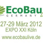 """EcoBauLive – Köln """"Nachhaltige Bauprodukte im LEED und DGNB System"""""""